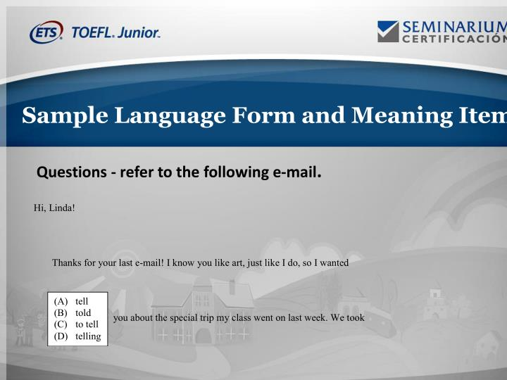 Sample Language Form and Meaning Item