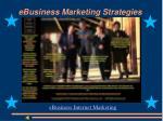 ebusiness marketing strategies