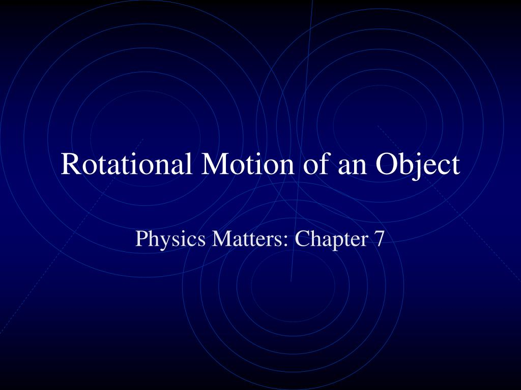 Rotational Motion of an Object
