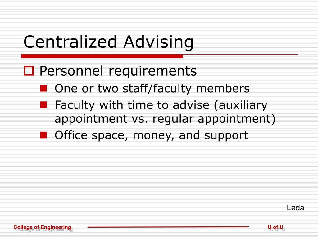 Centralized Advising