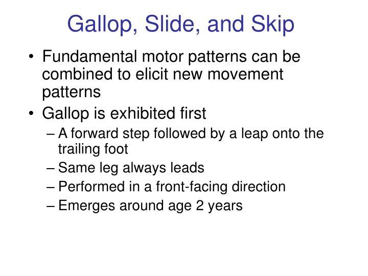 Gallop, Slide, and Skip