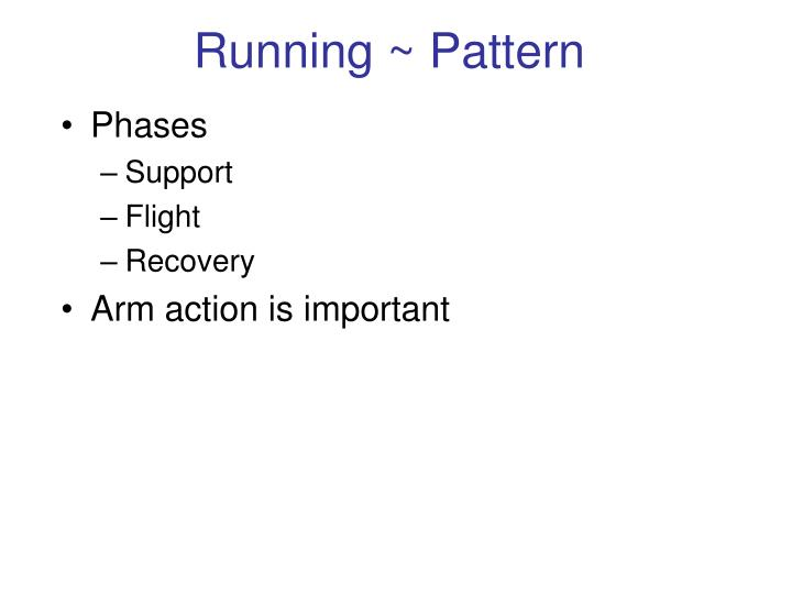 Running ~ Pattern