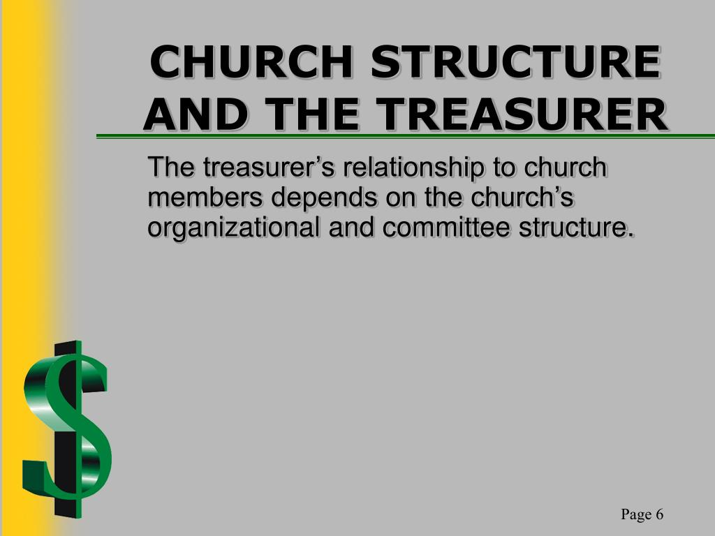 CHURCH STRUCTURE AND THE TREASURER