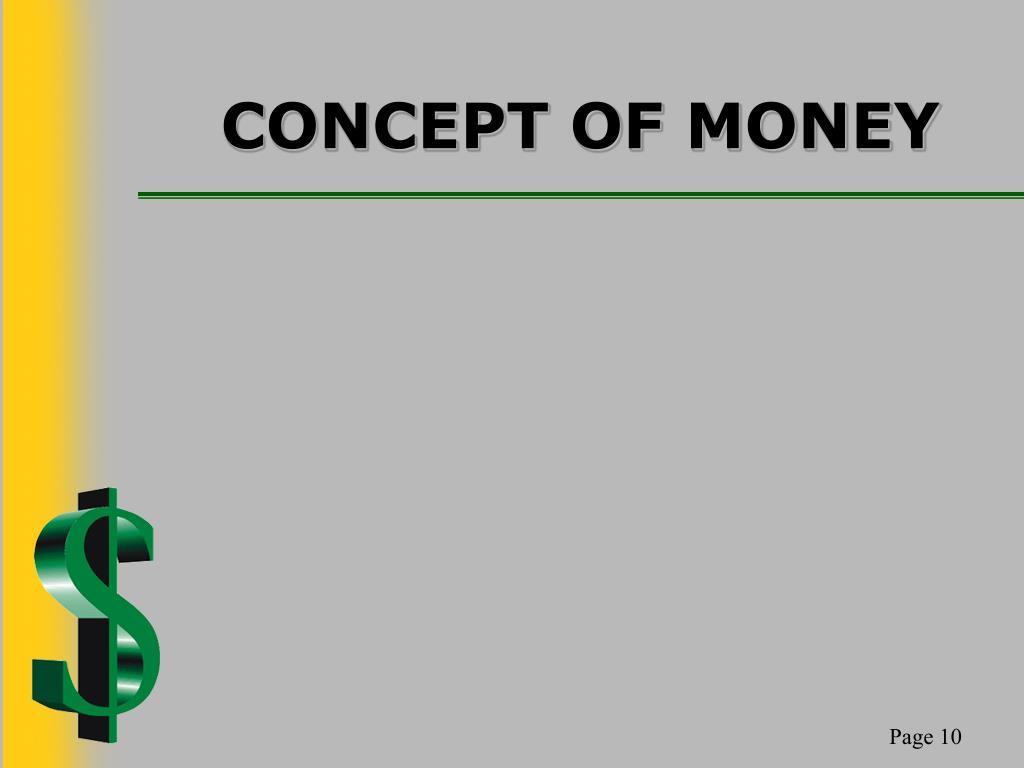 CONCEPT OF MONEY