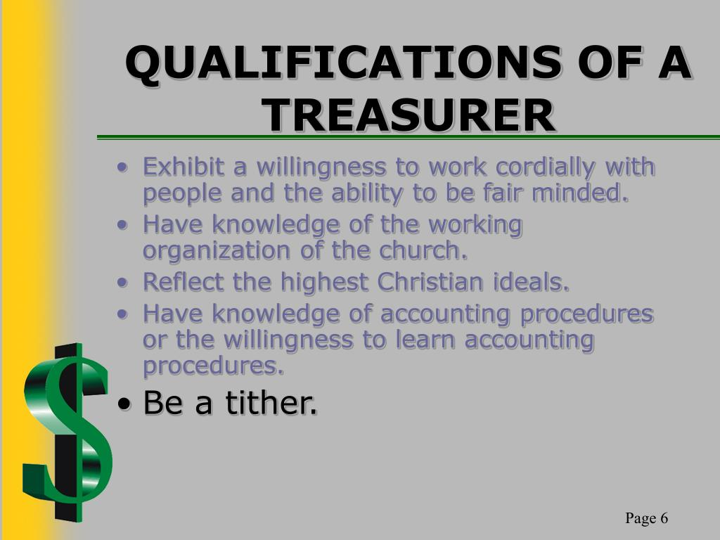 QUALIFICATIONS OF A TREASURER