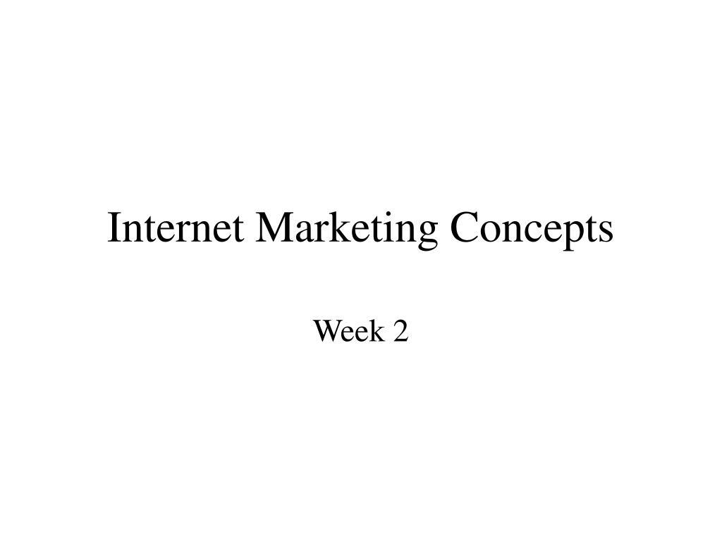 internet marketing concepts l.