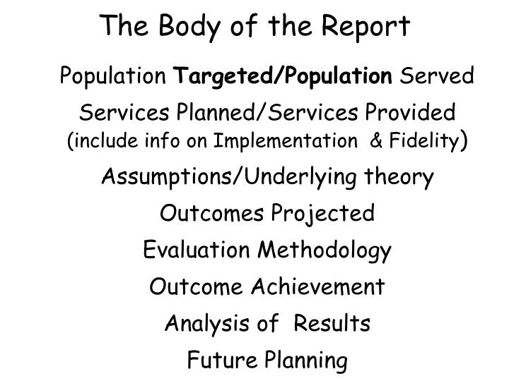 The Body of the Report