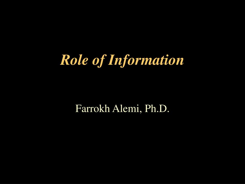 role of information l.