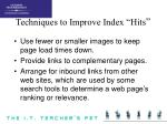 techniques to improve index hits11