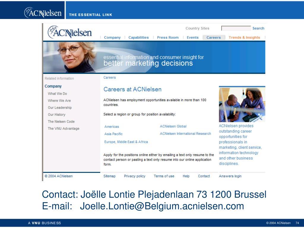 Contact: Joëlle Lontie Plejadenlaan 73 1200 Brussel