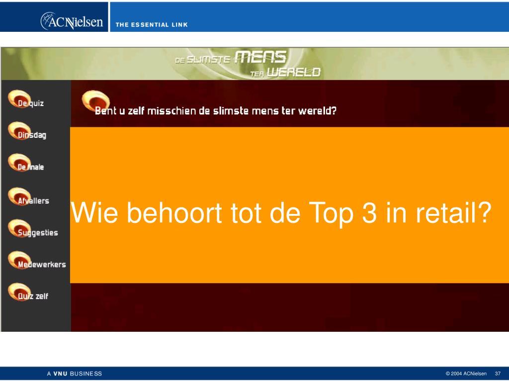 Wie behoort tot de Top 3 in retail?