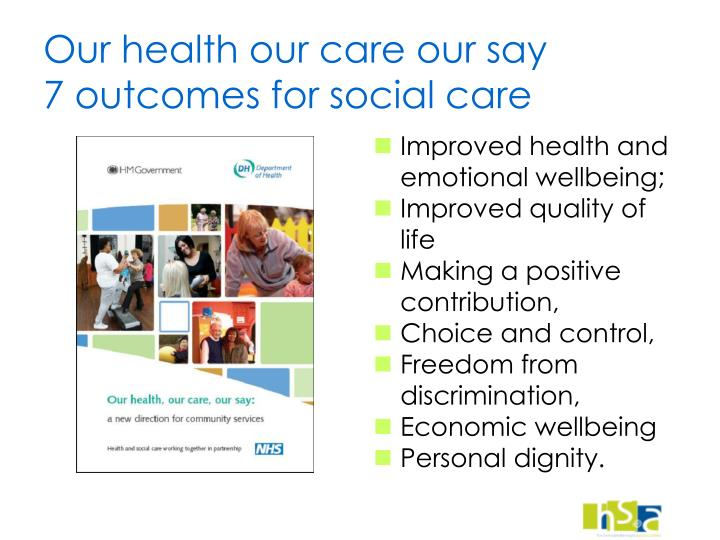 Our health our care our say