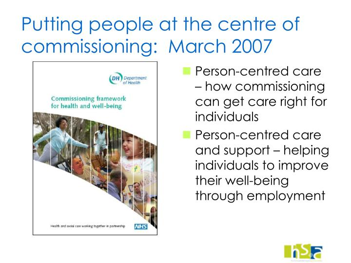Putting people at the centre of commissioning:  March 2007