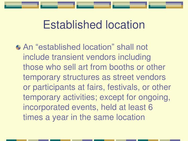 Established location