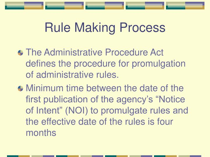 Rule Making Process