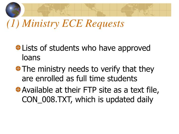(1) Ministry ECE Requests
