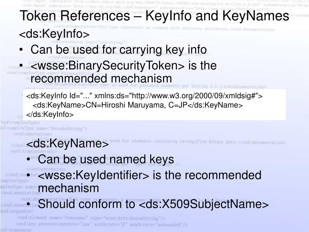 Token References – KeyInfo and KeyNames