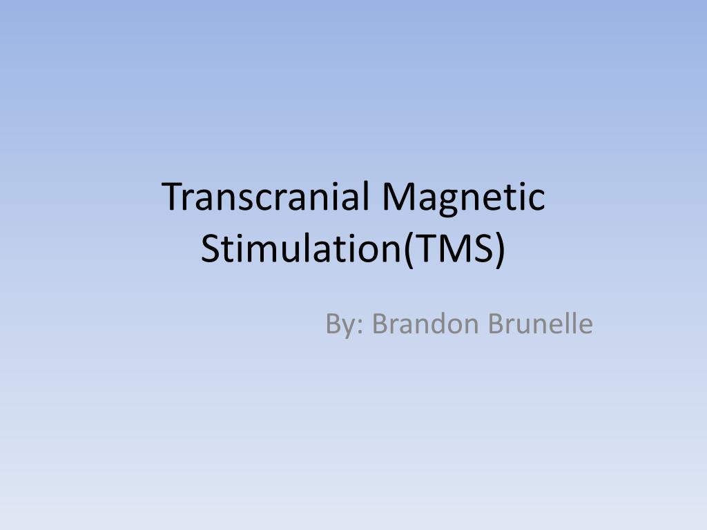 Transcranial Magnetic Stimulation(TMS)