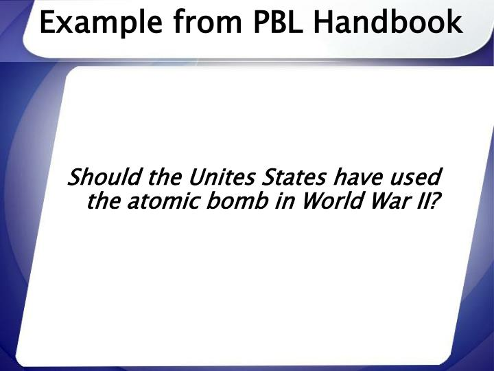 Example from PBL Handbook