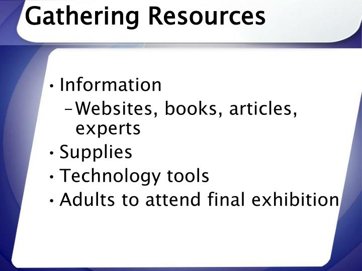 Gathering Resources
