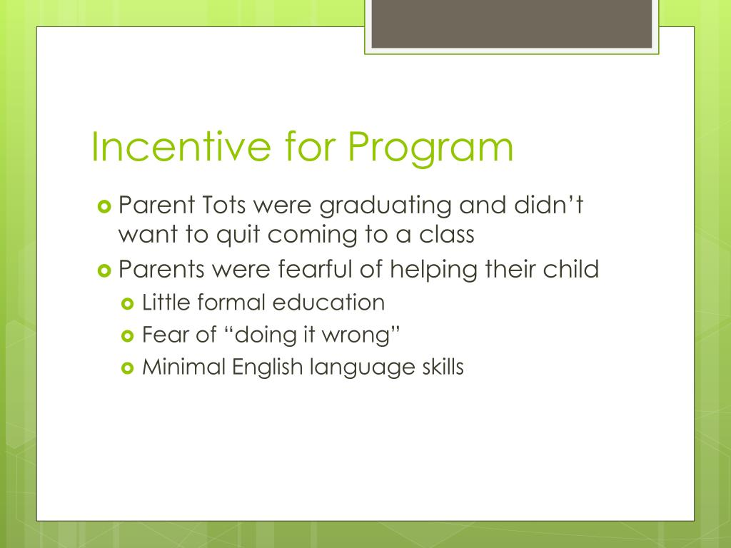 Incentive for Program
