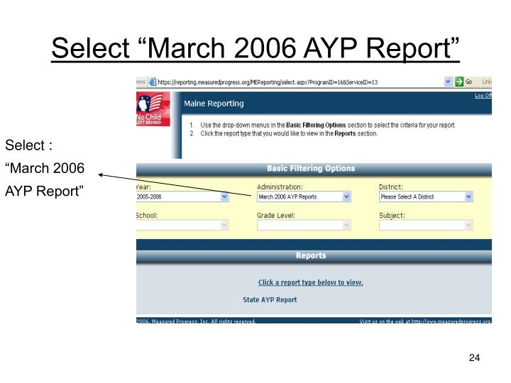"Select ""March 2006 AYP Report"""
