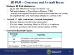 3d pam clearance and aircraft types