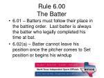 rule 6 00 the batter
