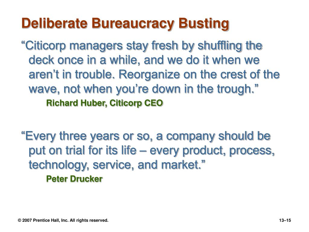 Deliberate Bureaucracy Busting
