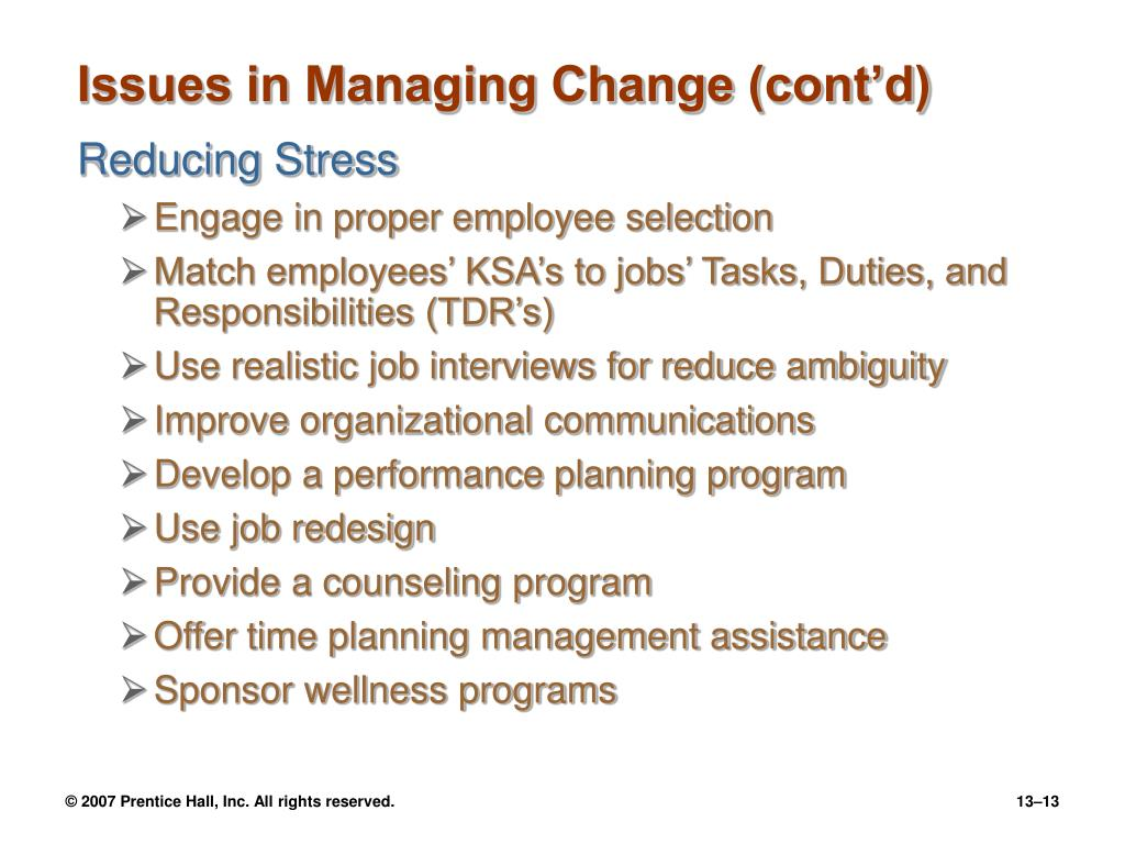 Issues in Managing Change (cont'd)