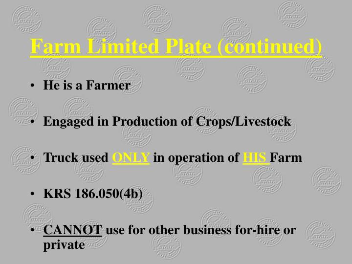 Farm Limited Plate (continued)