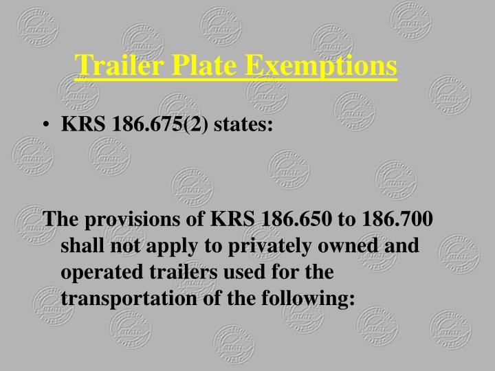 Trailer Plate Exemptions