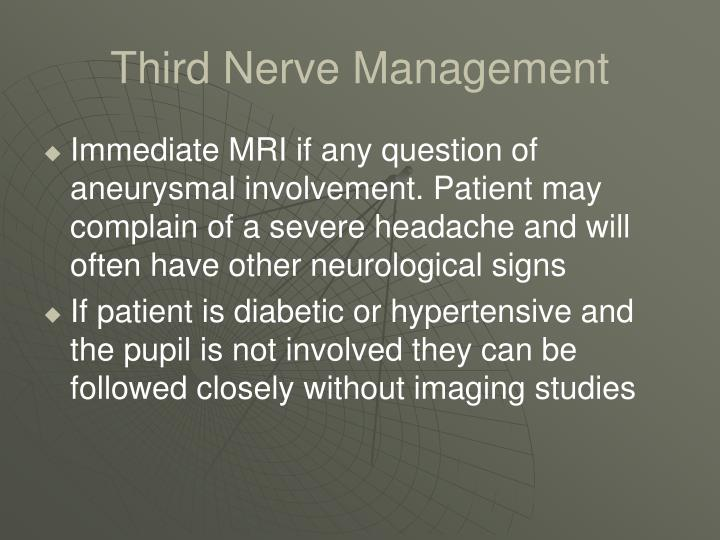 Third Nerve Management