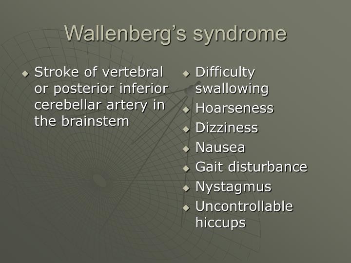 Stroke of vertebral or posterior inferior cerebellar artery in the brainstem