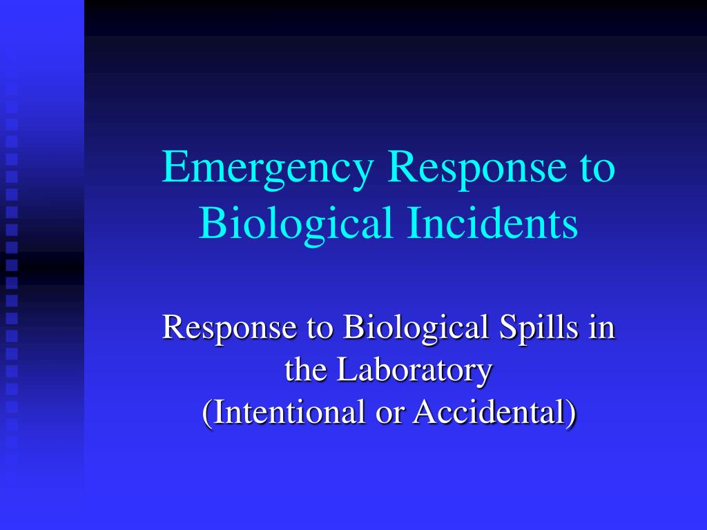 emergency response to biological incidents l.