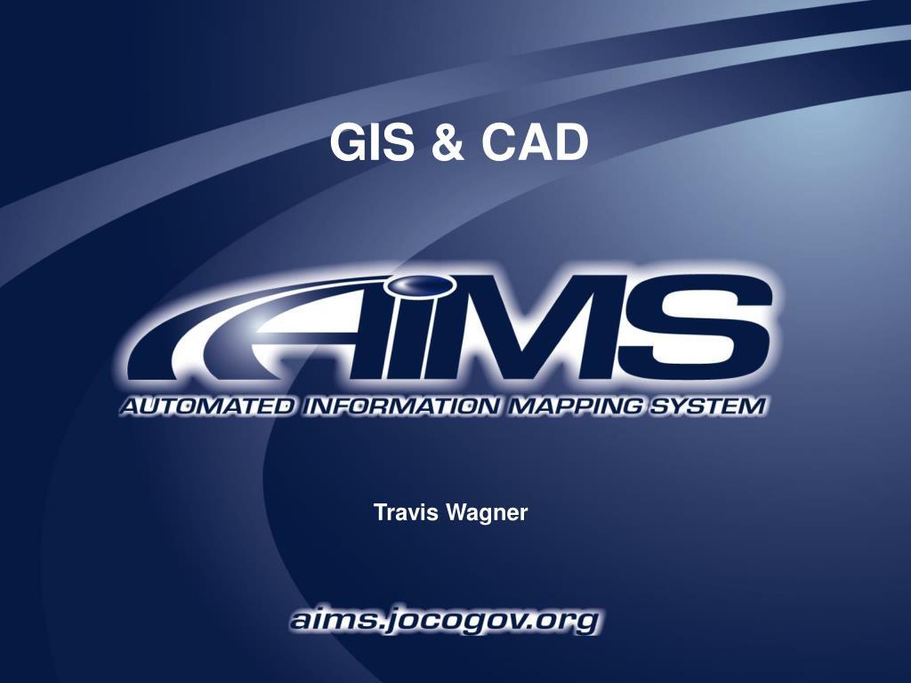 GIS & CAD