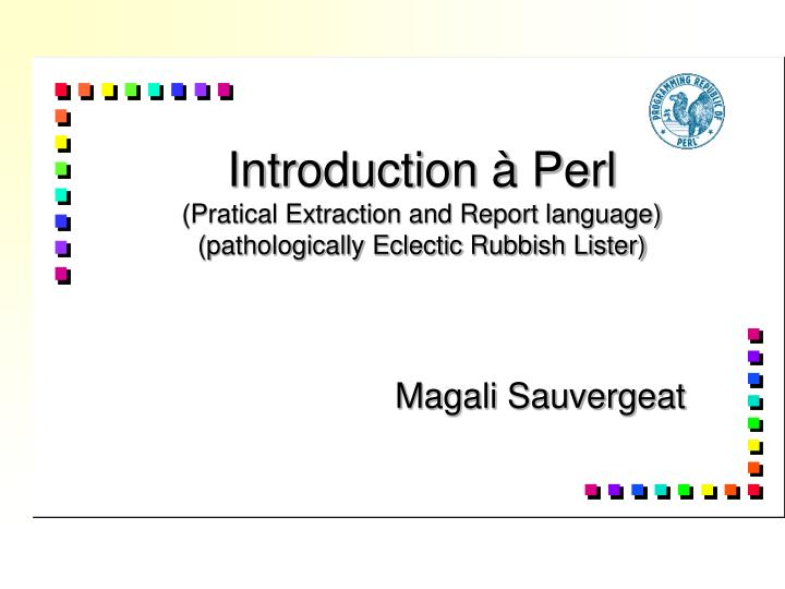 Introduction perl pratical extraction and report language pathologically eclectic rubbish lister