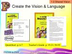 create the vision language