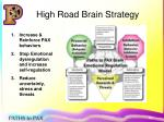 high road brain strategy