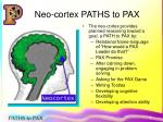 neo cortex paths to pax