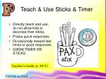 teach use sticks timer