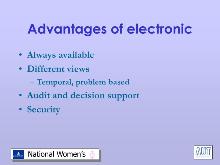 Advantages of electronic