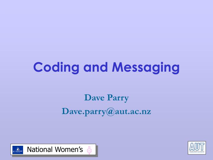 Coding and Messaging