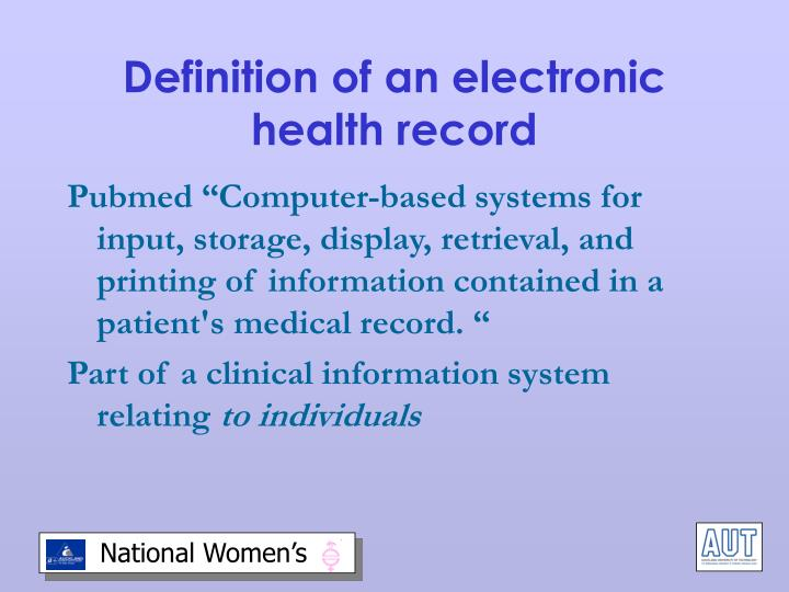 Definition of an electronic health record