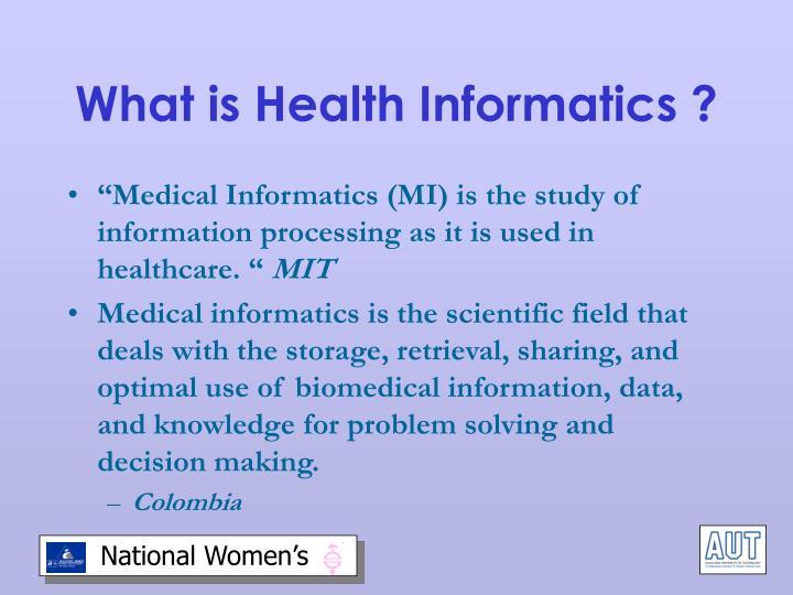What is Health Informatics ?