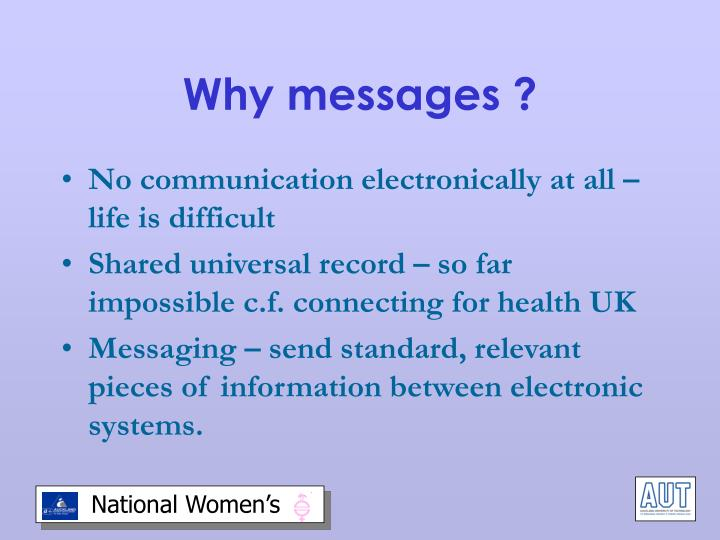 Why messages ?