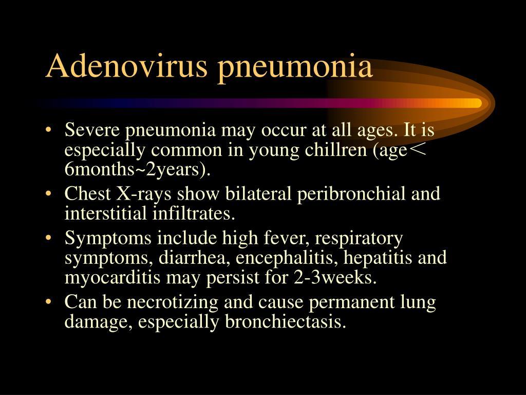 Adenovirus pneumonia
