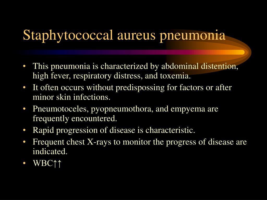 Staphytococcal aureus pneumonia
