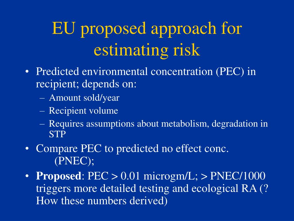 EU proposed approach for estimating risk