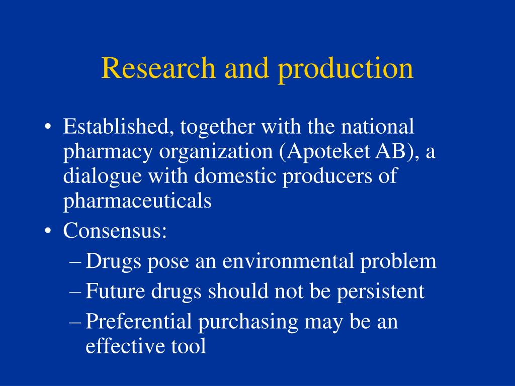 Research and production